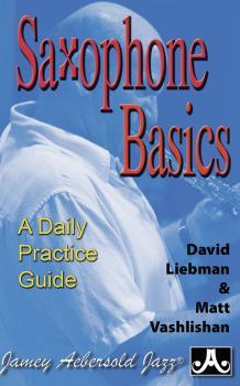 Saxophone Basics: A Daily Practice Guide (AL-24-SAX)