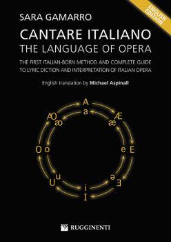 Cantare Italiano: The Language Of Opera: The First Italian-Born Method (AL-99-RE10274)